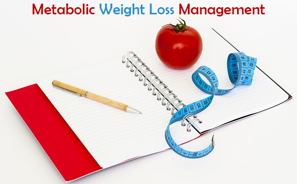 Metabolic weight loss management | Systems, Diets & Tips
